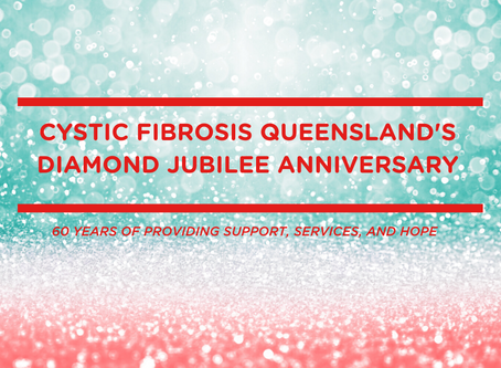 Cystic Fibrosis Queensland's Diamond Jubilee Anniversary