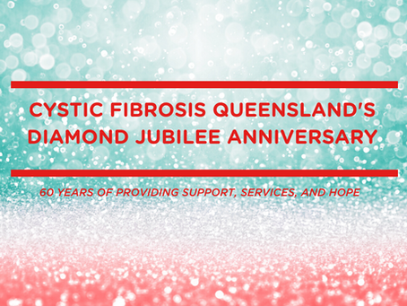 Cystic Fibrosis Queensland's Diamond Jubilee Anniversary