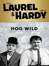 Laurel and Hardy - Hog Wild