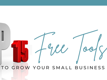 Top 15 Free Tools to Grow Your Small Business