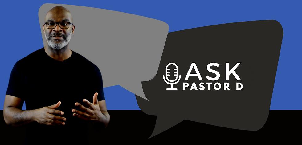 0e11488144_1612192362_ask-pastor-d-websi