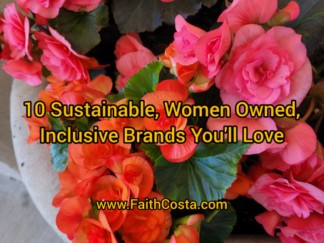 10 Sustainable, Women Owned, Inclusive Brands You'll Love