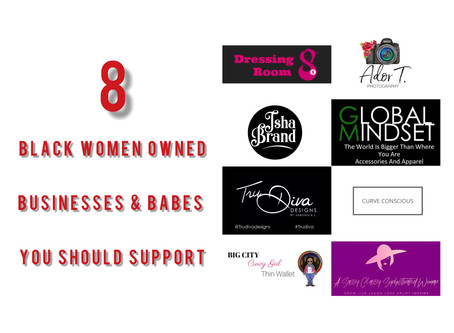 8 Black Women Owned Businesses & Babes You Should Support