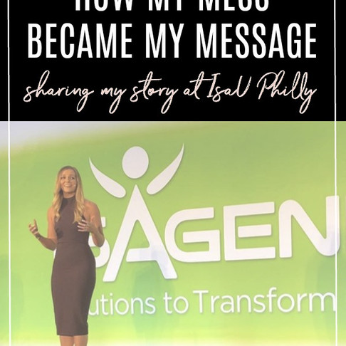 My mess is my message: Sharing my story at IsaU Philadelphia 2018