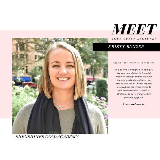 SHE x SHINES Academy Guest Lecturer, Kristy Runzer, OnRoute Financial