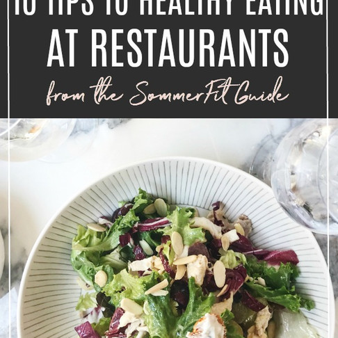 Restaurant Hacks: How to Eat Healthy When Dining Out
