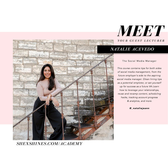 SHE x SHINES Academy Guest Lecturer, Natalie Acevedo