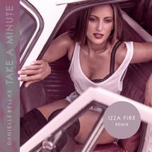 Take a Minute Izza Fire Remix