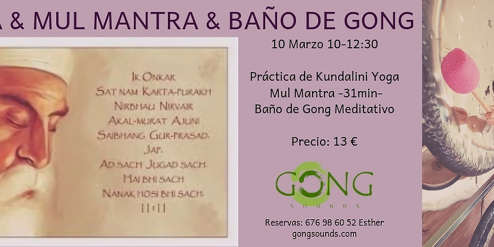 YOGA & MUL MANTRA & BAÑO DE GONG MEDITATIVO