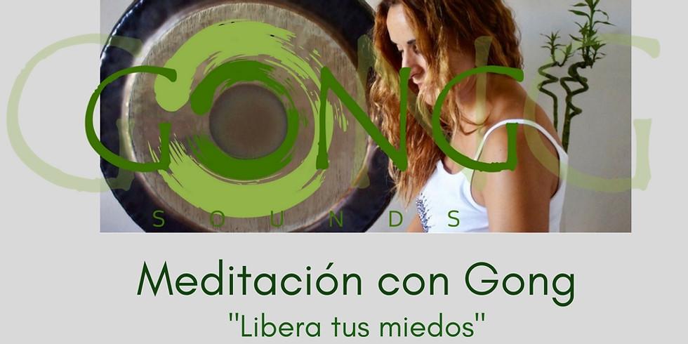 """Meditación con Gong """"Libera tus miedos"""""""