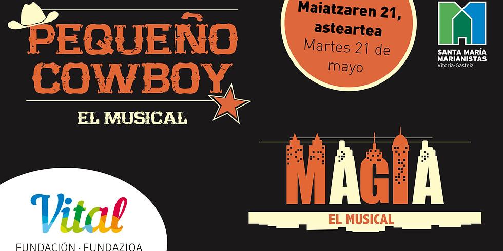 TEATRO MUSICAL MARIANISTAS - Maiatzaren 21, asteartea - PEQUEÑO COWBOY EL MUSICAL / MAGIA EL MUSICAL