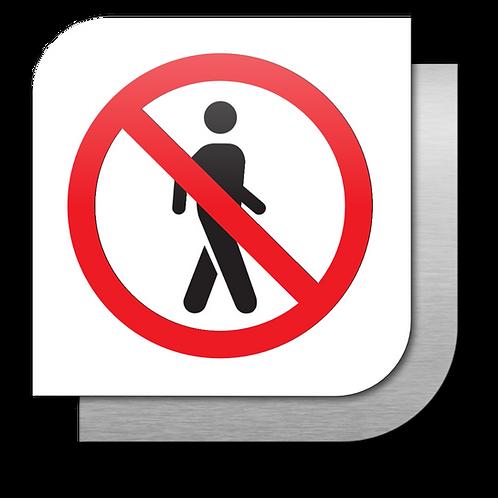 No pasar Acceso restringido (18.5 X 18.5 cm.)