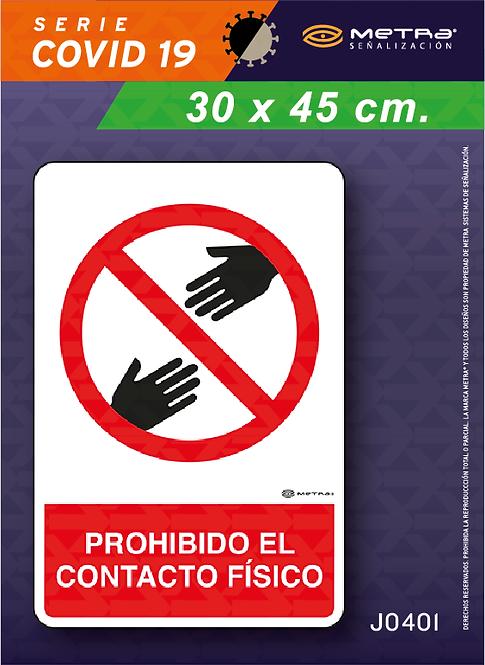 Prohibido contacto físico (30 x 45 cm) 1 pza.