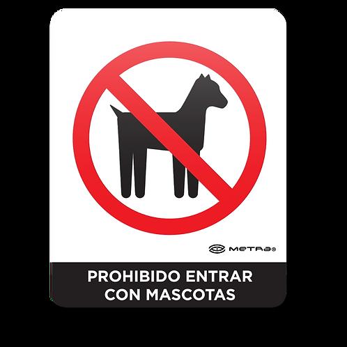 Prohibido entrar con mascotas (16 x 20 cm.)