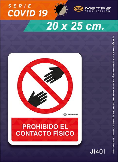 Prohibido contacto físico (20 x 25 cm) 1 pza.