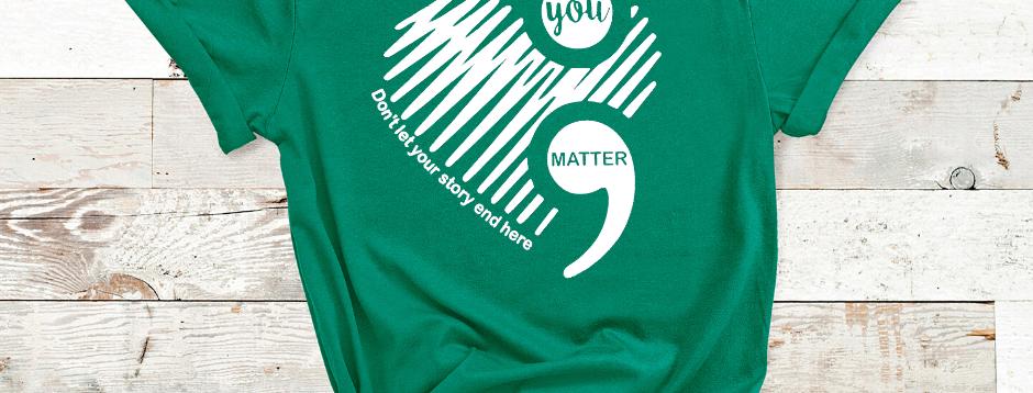 You Matter, Suicide Awareness