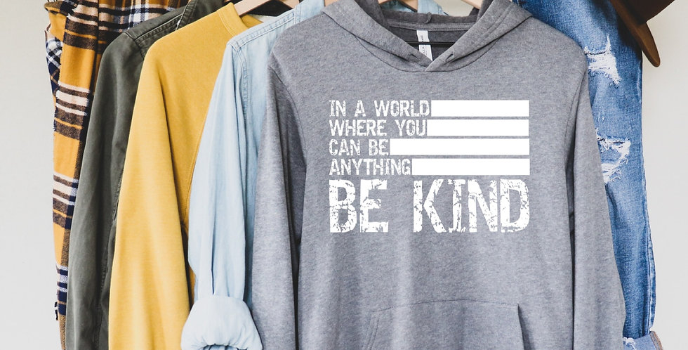 In a World, Be Kind