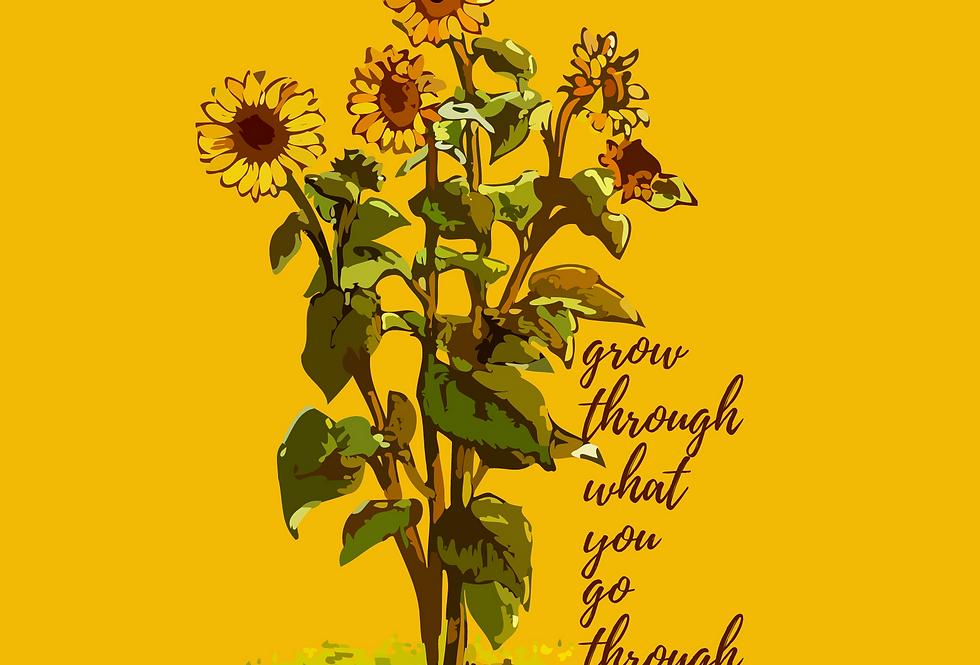 """Grow Through"" Print"