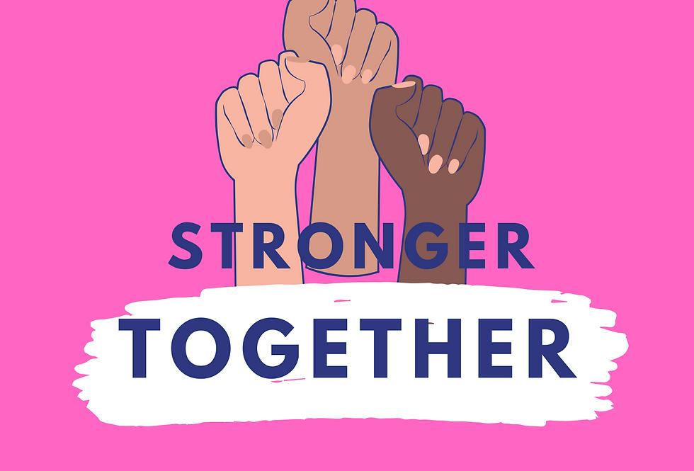 """""""Stronger Together"""" Print"""