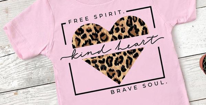 Free Spirit, Kind Heart, Brave Soul