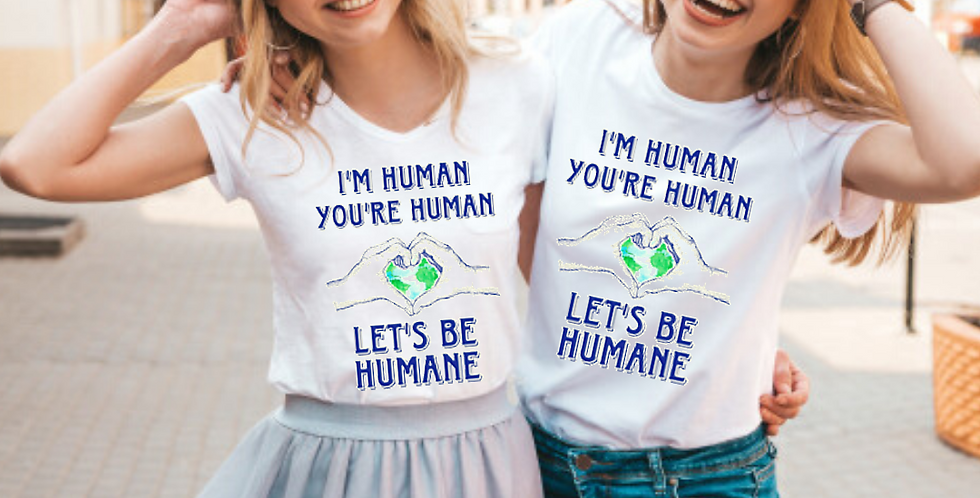 """Let's Be Humane"" T-Shirt"