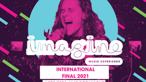 Announcing The Imagine Music Experience: International Final 2021!