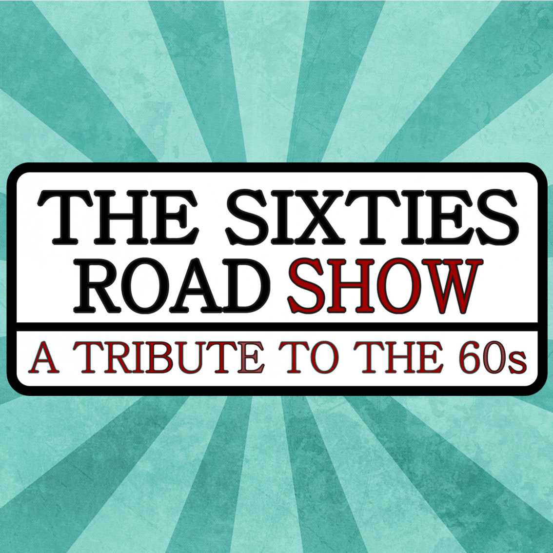 The Sixties Roadshow
