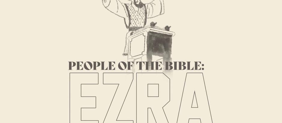 People of the Bible: Ezra