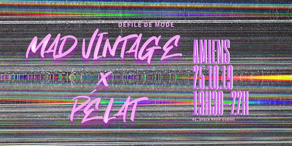 Défilé MAD Vintage x Maison PÉLAT