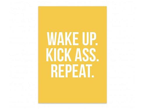 Kaart 'Wake up, kick ass, repeat'