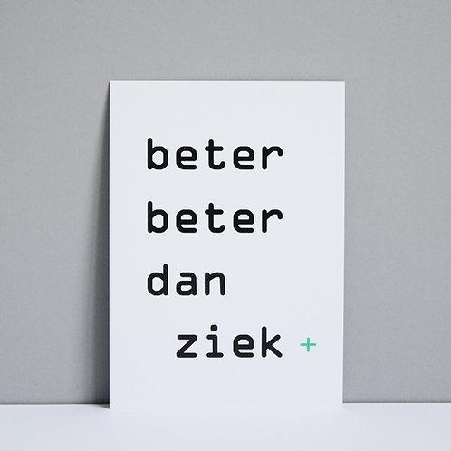 Kaart 'beter beter dan ziek'