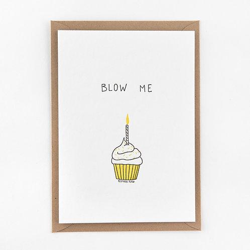 Kaart 'Blow me'