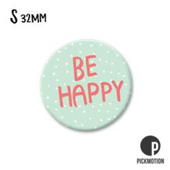 Pickmotion Magneet 'Be Happy'