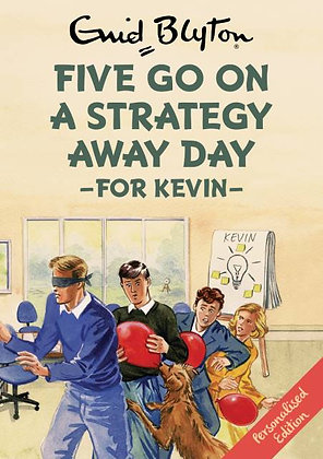 Five go on a Strategy Away Day