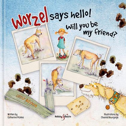 Worzel Say's Hello