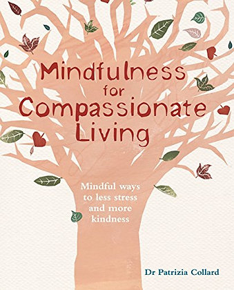 Mindfulness for Compassionate Living