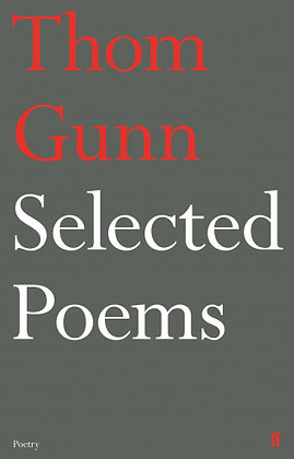 Thom Gunn - Selected Poems