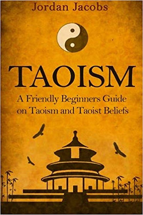 Taoism: A Friendly Guide