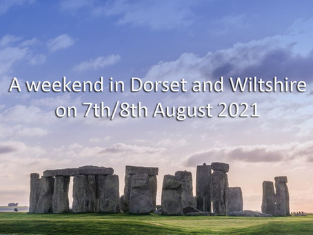 A weekend in Dorset and Wiltshire on 7th/8th August 2021