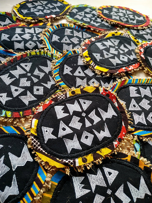 'END RACISM NOW' Handmade Patch