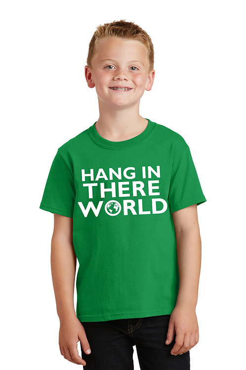 Hang In There World - Youth Shirt