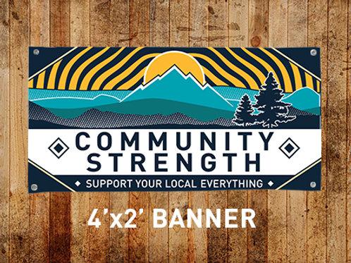 Community Strength Banner - 4'x2' Outdoor Vinyl
