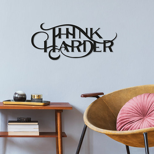 Think Harder