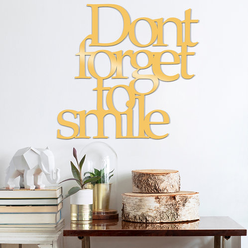 Dont Forget To Sm�le Metal Decor - Gold