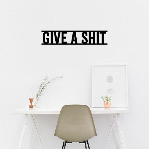 Give A Shit - Black