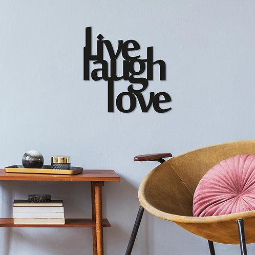 Live Laugh Love