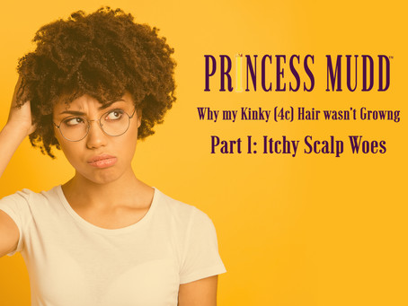 Why my Kinky (4c) Hair wasn't Growing