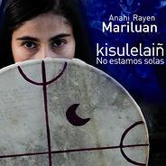 Letras - Anahi Mariluan
