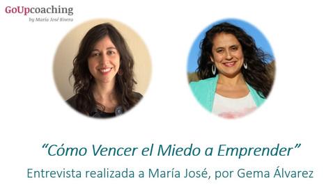 Entrevista a María José: Cómo vencer el miedo a emprender