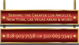 Serving the Geater Los Angeles, New York, Las Vegas Areas & more